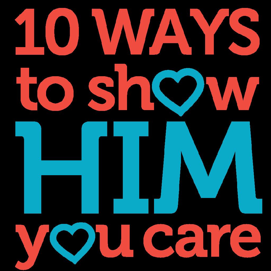 show him you care logo